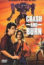 Watch Crash and Burn Online Free 1990 Putlocker