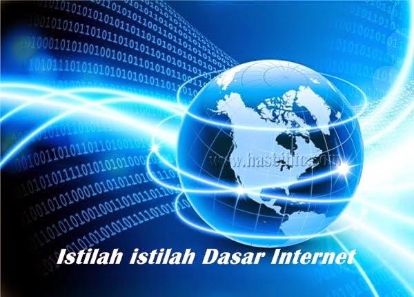 Daftar Lengkap Istilah istilah Dasar Internet