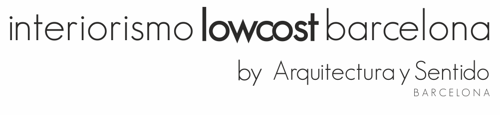 Interiorismo Low Cost Barcelona | Interiorismo Low Cost en Barcelona