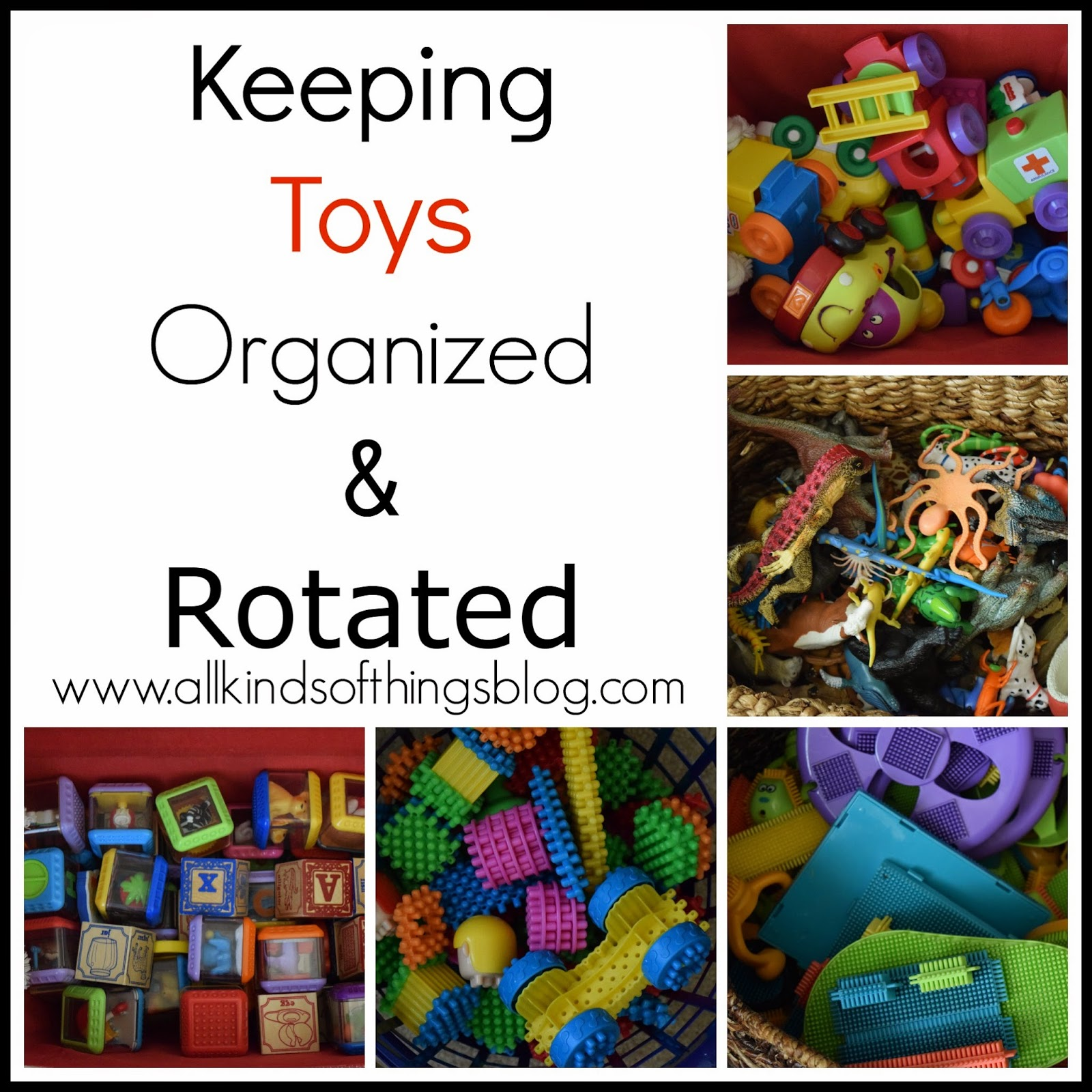 Keeping Toys Organized & Rotated