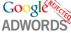 Google Adwords Rejected