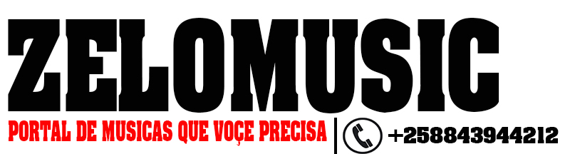 ZeloMusic[Portal De Musicas Que Voçe Precisa]