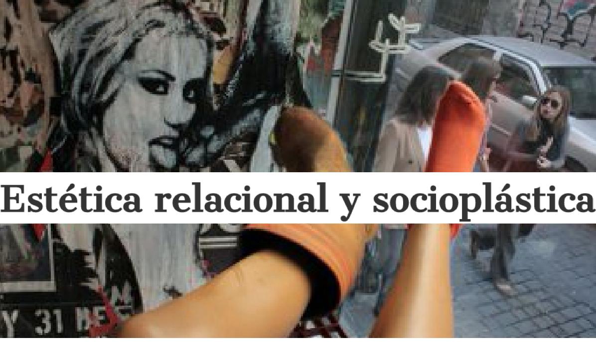 Estética relacional y socioplástica