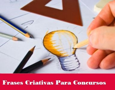 Frases Criativas para ganhar Concursos Culturais