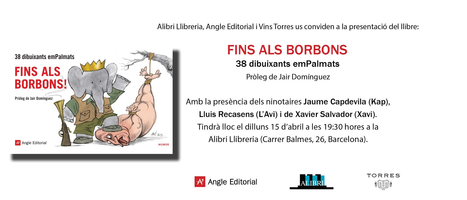 Fins als Borbons, 38 dibuixants emPalmats i Jair Domínguez. Angle Editorial