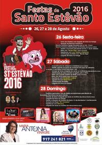 Stº Estêvão(Benavente)- Festas de Santo Estêvão 2016- 26 a 28 Agosto
