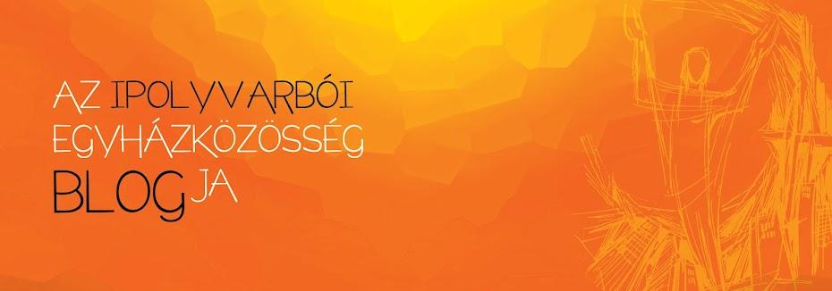 Ipolyvarbói Egyházközösség Blogja