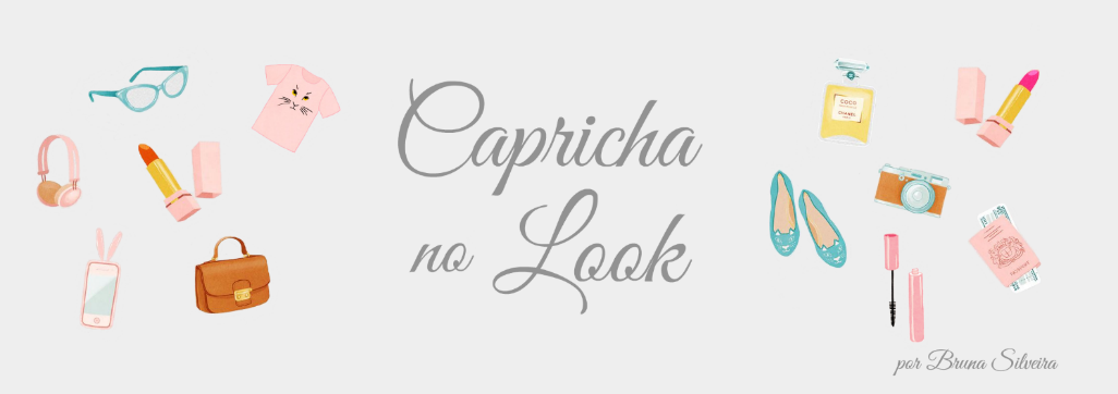 Capricha no Look