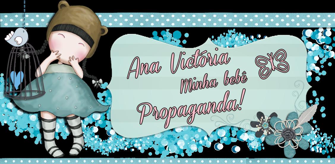 Ana Victória minha bebê propaganda!