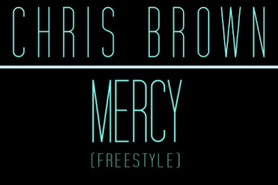 Chris Brown - Mercy Freestyle