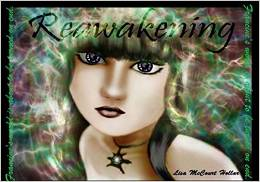 http://www.amazon.com/Reawakening-Lisa-McCourt-Hollar/dp/1505221293/ref=sr_1_1?ie=UTF8&qid=1429149792&sr=8-1&keywords=reawakening+lisa+hollar
