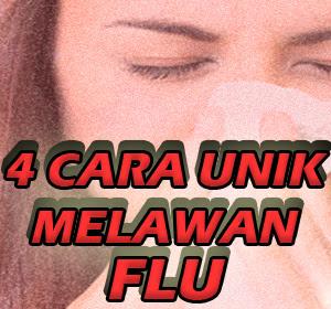 Empat Cara Unik Melawan Flu