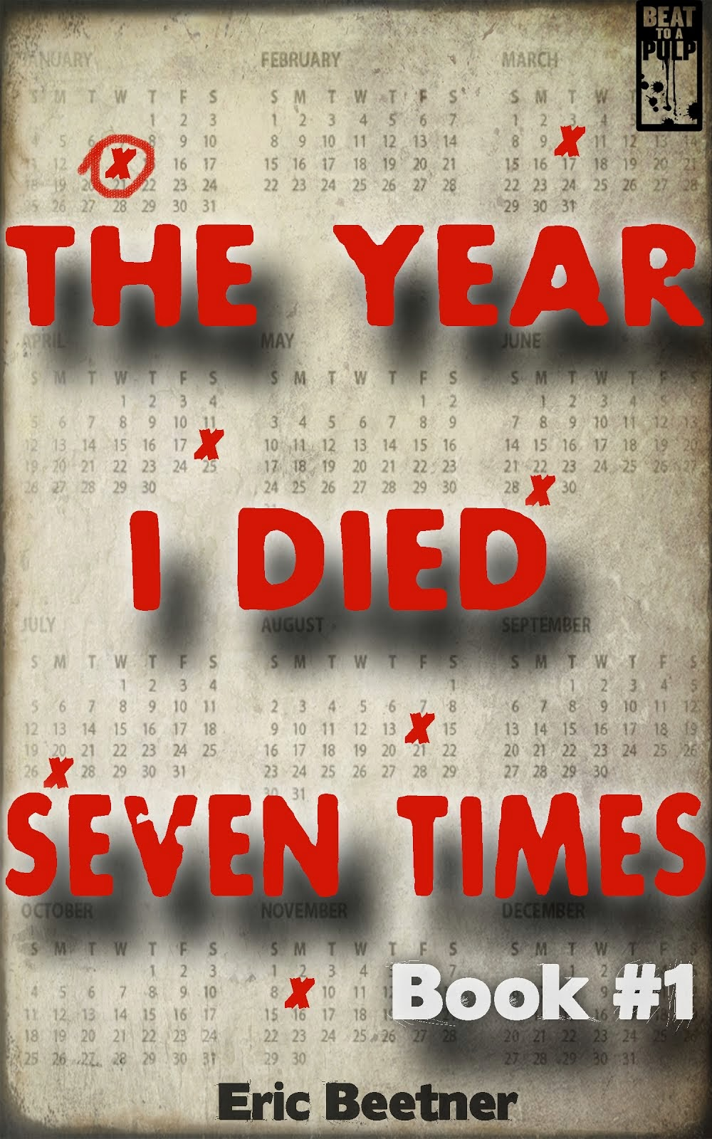 The Year I Died 7 Times
