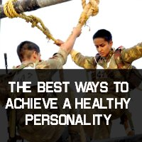 The Best Ways To Achieve A Healthy Personality