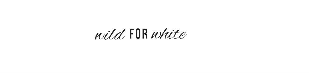 wild for white