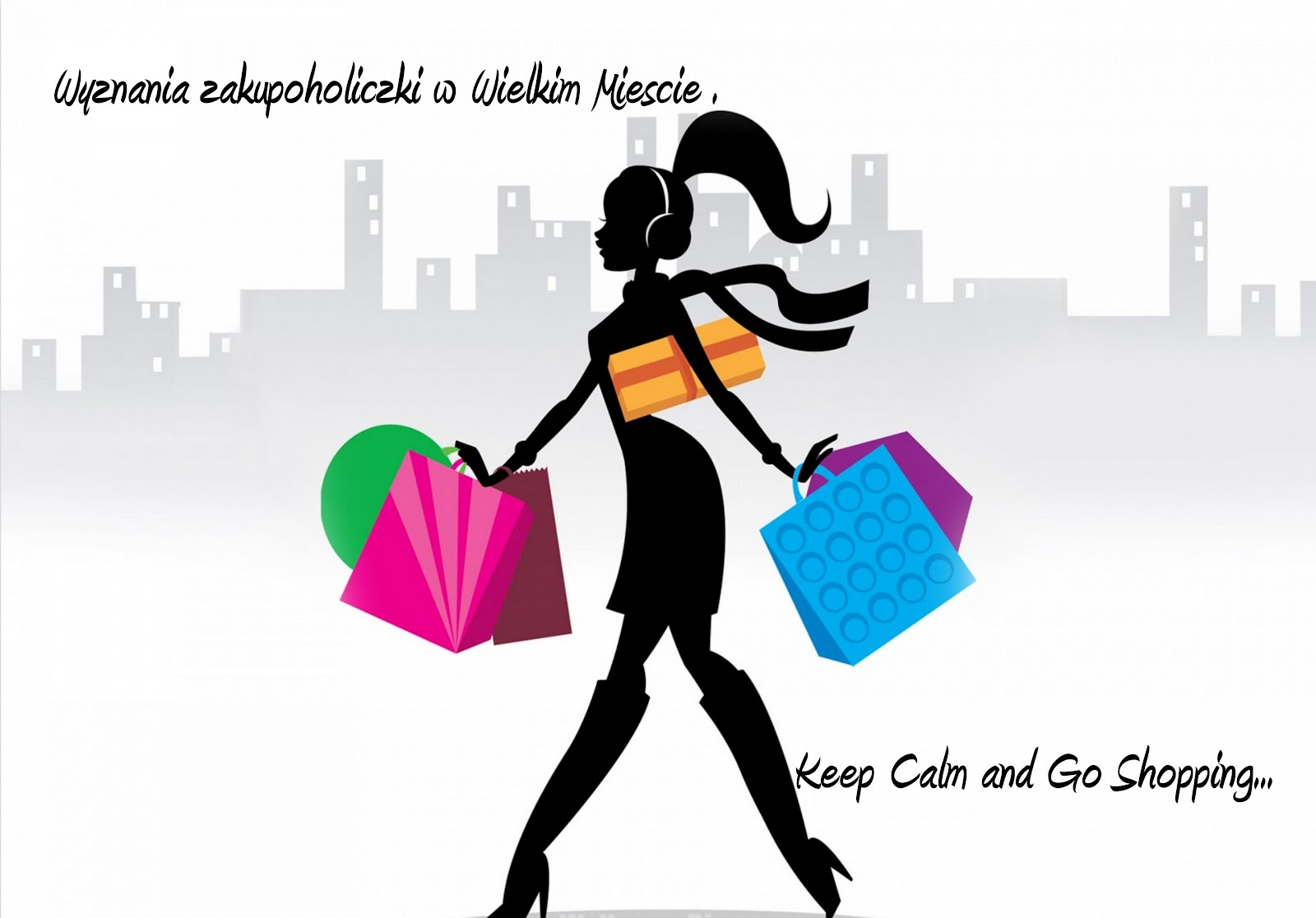 keep calm and go ... shopping