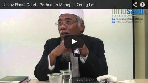 Ustaz Rasul Dahri – Perbuatan Menepuk Orang Lain untuk Menjadi Imam