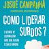 NOTÍCIAS CRISTÃS sorteia Livro: Como Liderar Surdos de Josué Campanhã, da Hagnos