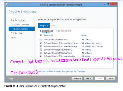 Computer Tips: User state virtualization And Client Hyper-V in Windows   7 and Windows 8