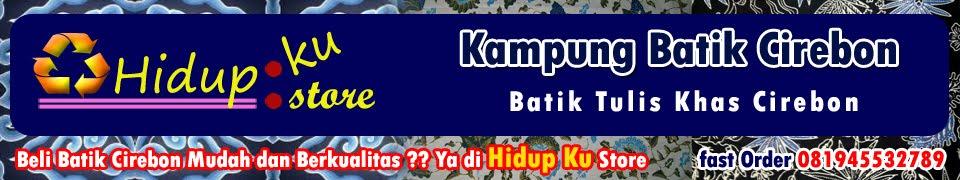 Kampung Batik TULIS Cirebon | BATIK MEGAMENDUNG