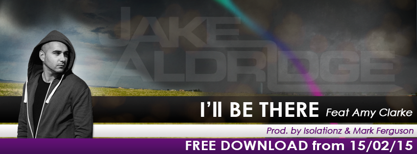 Jake Aldridge  new single, I'll Be There