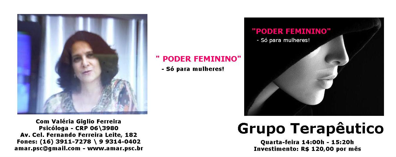 "GRUPO TERAPÊUTICO ""PODER FEMININO - Só para Mulheres!"""