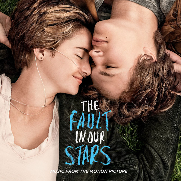 Various Artists - The Fault In Our Stars (Music From the Motion Picture) Cover