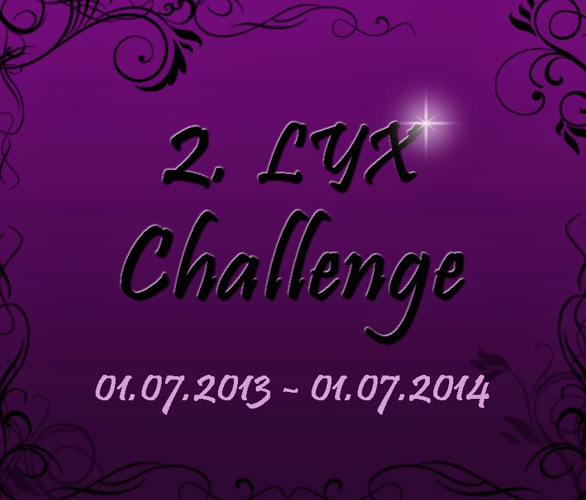 Die Lyx Challenge geht in die 2. Runde ...