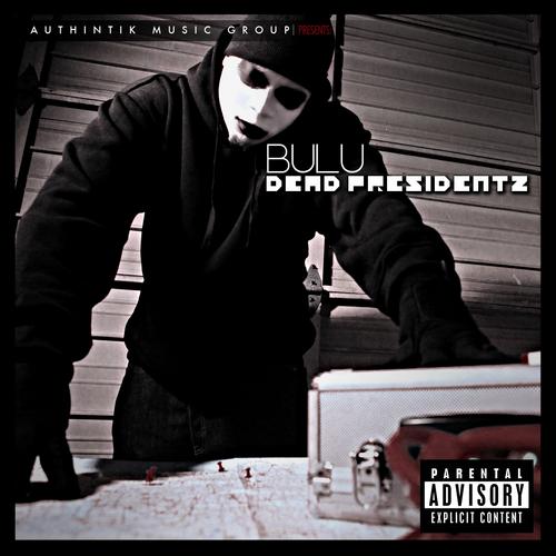 bulu dead presidentz cover
