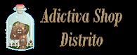 Adictiva Shop Distrito