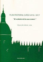 """Plan Pastoral Diocesano 2016-17     """" El cuidado de la Casa común"""""""
