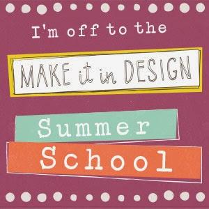 Make it in Design Summer School