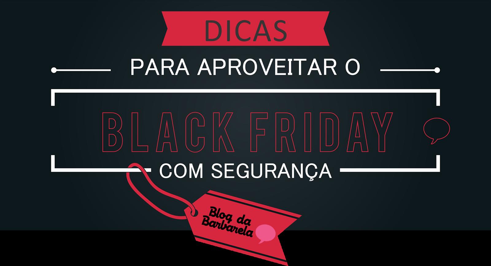 Cuidados ao comprar no Black Friday