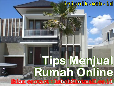 10 Tips Pemasaran Rumah Online - www.iniunik.web.id