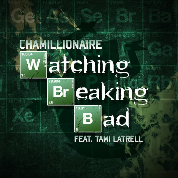 Chamillionaire - Watching Breaking Bad (feat. Tami Latrell) - Single Cover