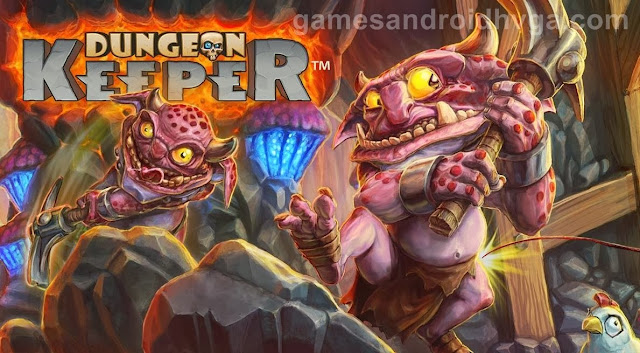 Dungeon Keeper Apk v1.0.59 + Data Free