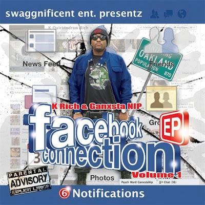 K Rich & Ganxsta NIP – Facebook Connection Volume 1 EP (2012) (256 kbps)