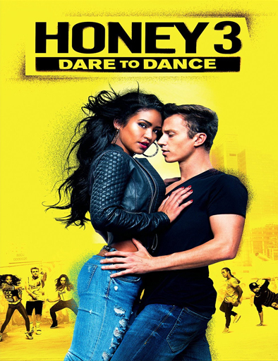 Ver Pelicula Honey 3: Dare to Dance en latino