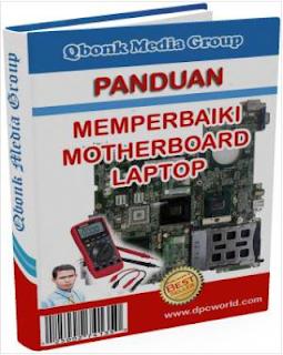 Tutorial Cara Memperbaiki Motherboard Laptop Rusak Mati