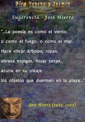 Jose Hierro, La poesia es...