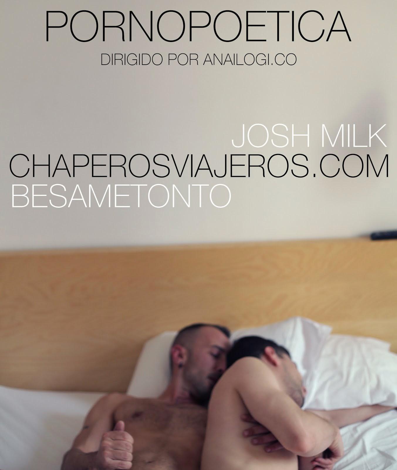 El corto erótico de Josh Milk & Besametonto