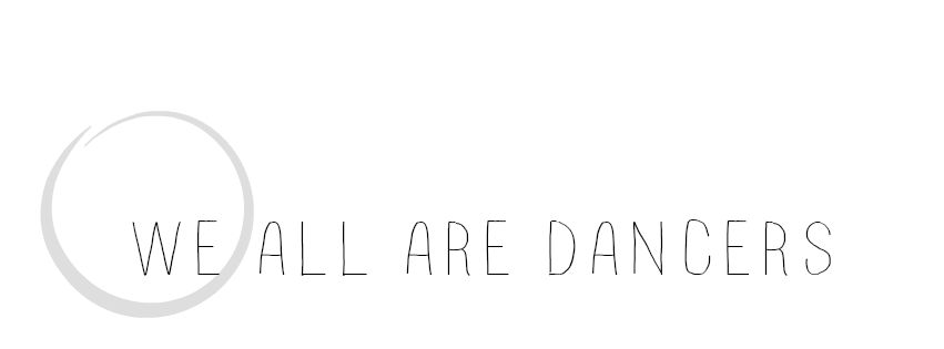 we all are dancers