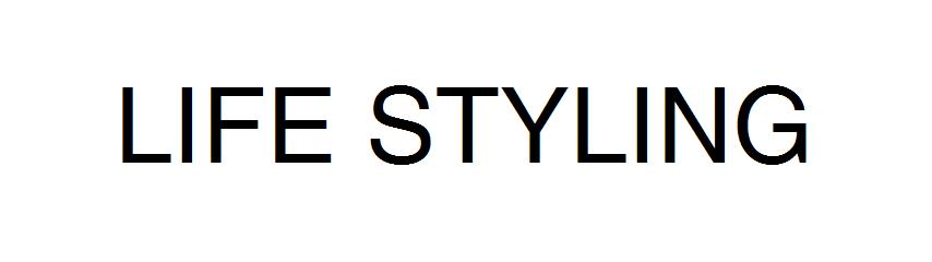 Life styling