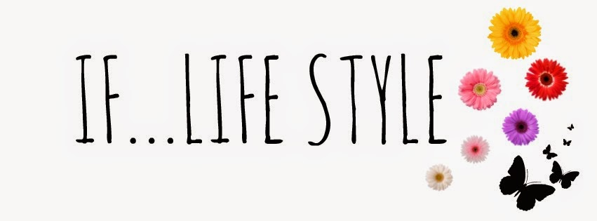 IF...life style