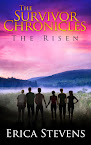 The Survivor Chronicles: Book 4, The Risen