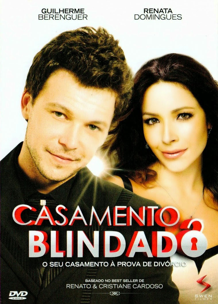 Casamento Blindado – Nacional (2013)