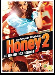 Filme Honey 2 No Ritmo Dos Sonhos Dublado AVI DVDRip