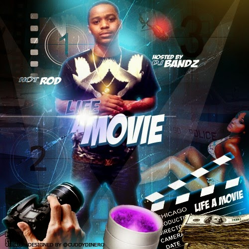 Mixtape: HotRod - Life A Movie