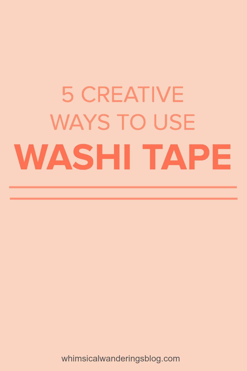 5 creative ways to use washi tape audrey white for How do you use washi tape