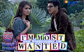 I'm Most Wanted Film